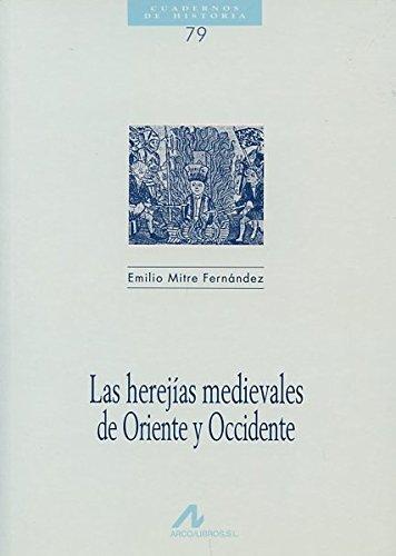 Las Herejías medievales de Oriente y Occidente Book Cover