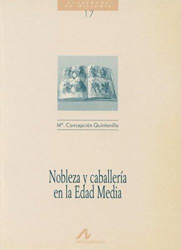 Nobleza y caballería en la Edad Media - Libro