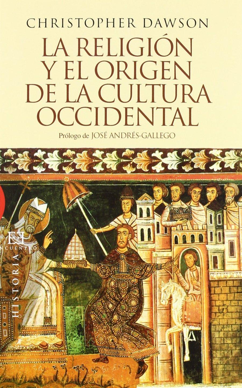 La religión y el origen de la cultura occidental Book Cover
