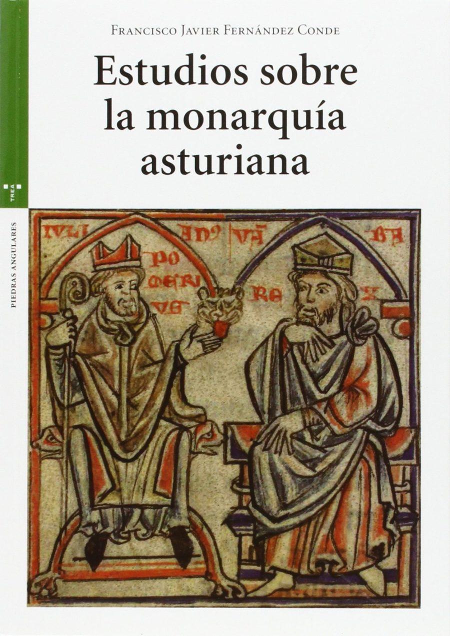 Estudios sobre la monarquía asturiana Book Cover