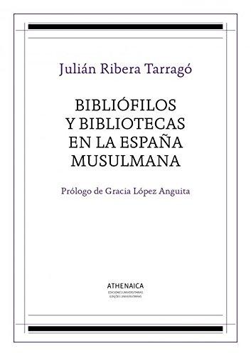 Bibliófilos y bibliotecas en la España musulmana Book Cover