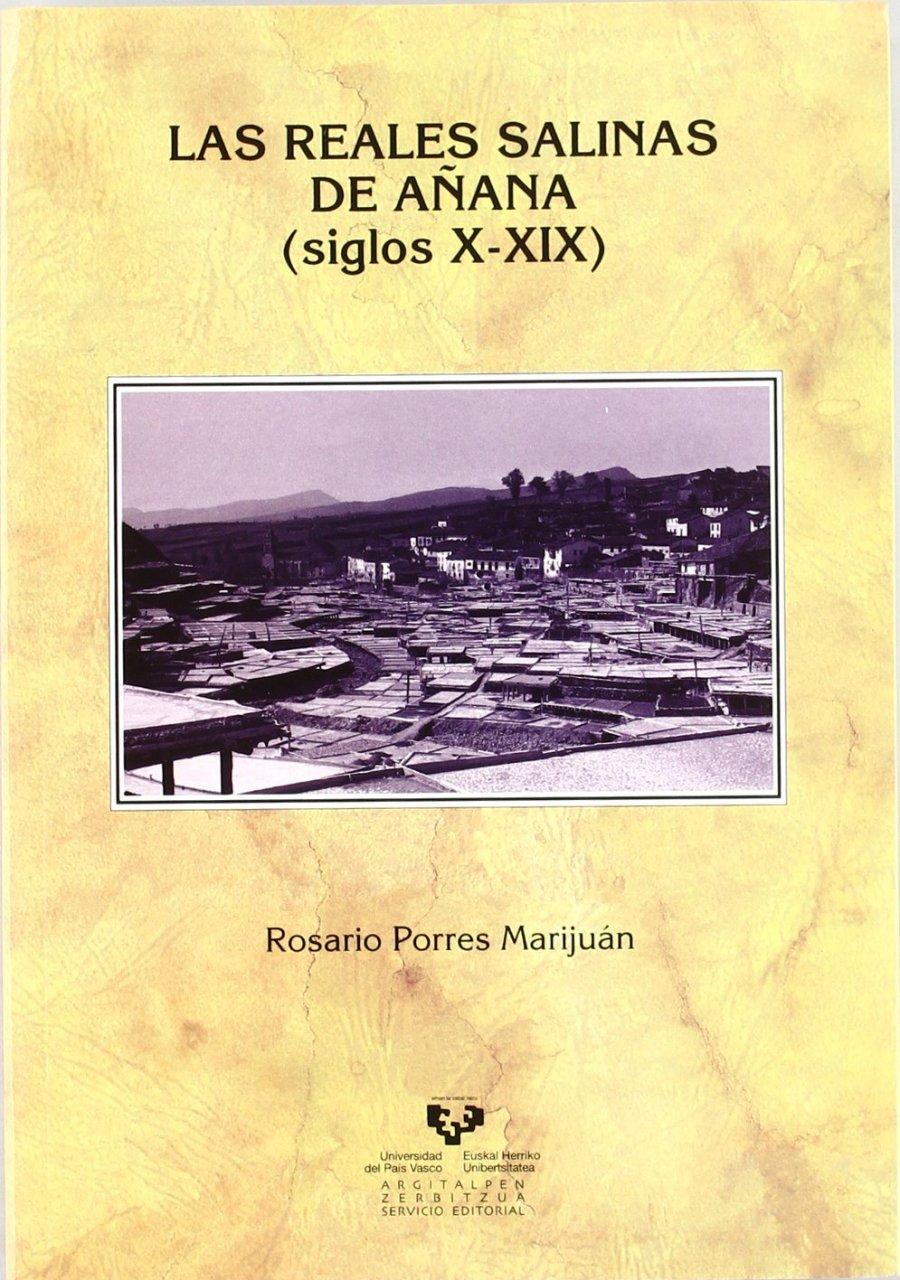 Las reales salinas de Añana, siglos X-XIX Book Cover