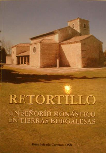 Retortillo: un señorío monástico en tierras burgalesas Book Cover