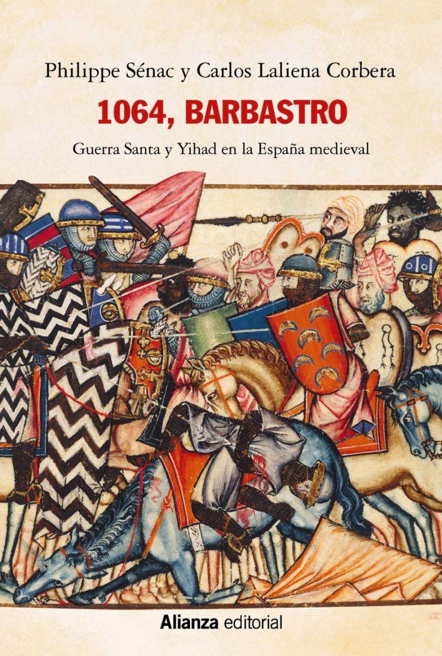 1064, Barbastro. Guerra santa y yihad en la España medieval Book Cover
