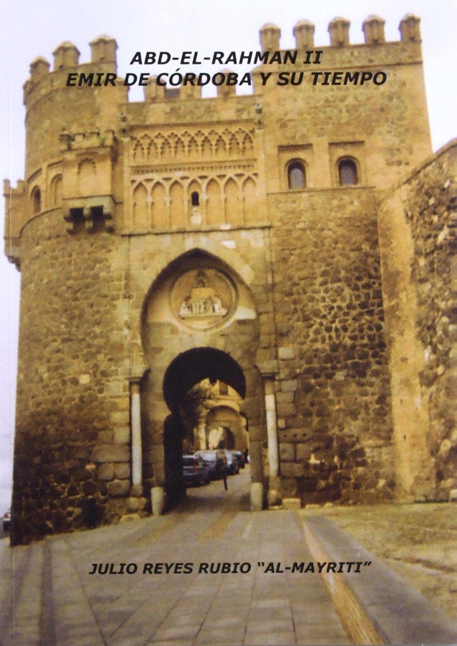 'Abd al-Rahmán II: Emir de Córdoba y su tiempo Book Cover