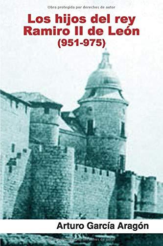 Los hijos del rey Ramiro II de León: (950-975) Book Cover