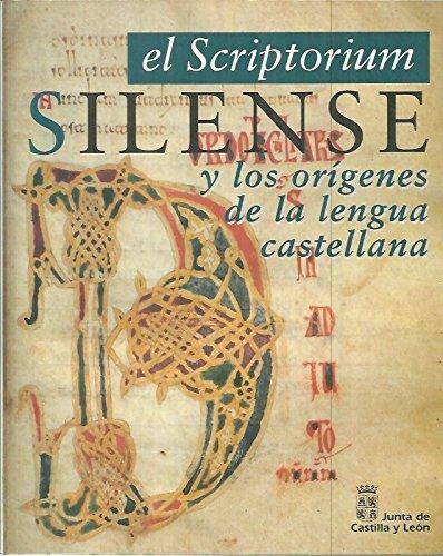 El scriptorium silense y los orígenes de la lengua castellana Book Cover