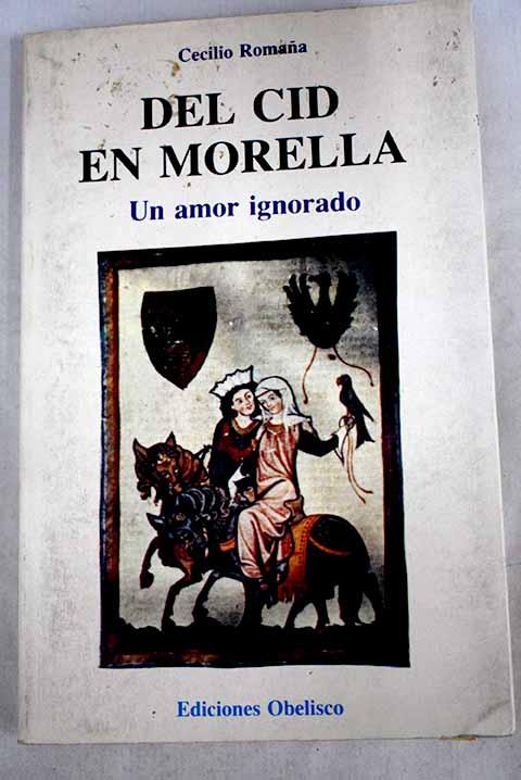 Del Cid en Morella. Un amor ignorado Book Cover