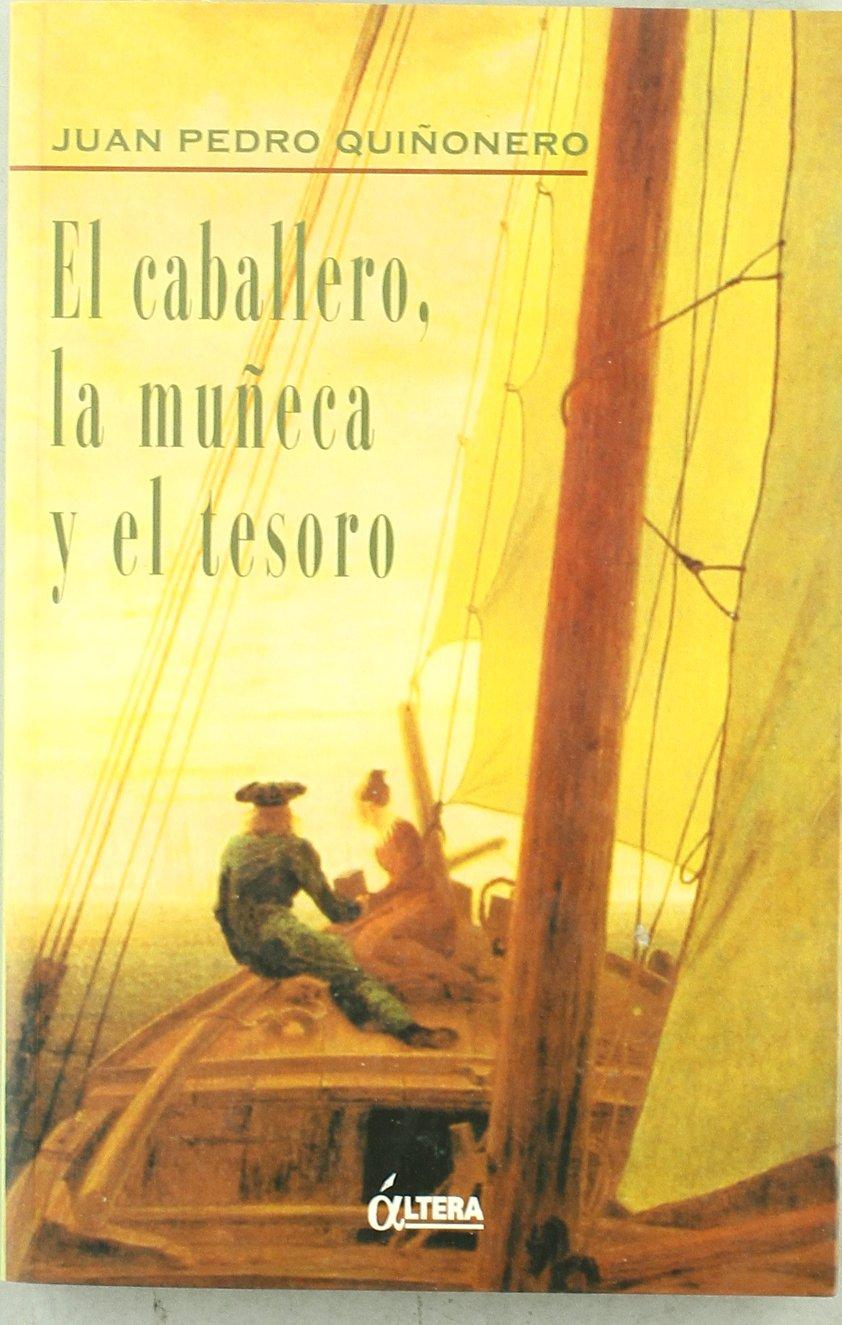 El caballero, la muñeca y el tesoro Book Cover