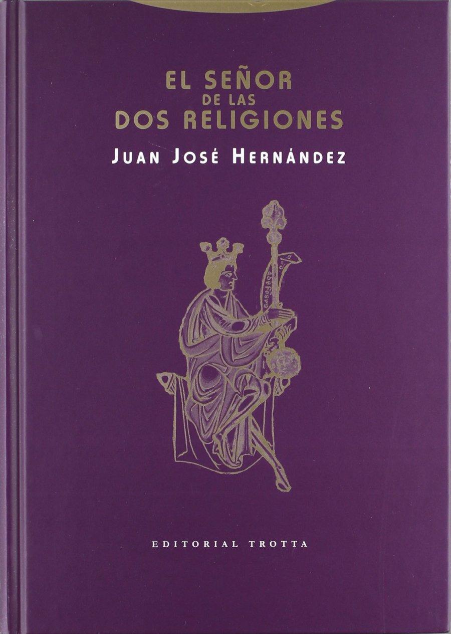 El señor de las dos religiones Book Cover