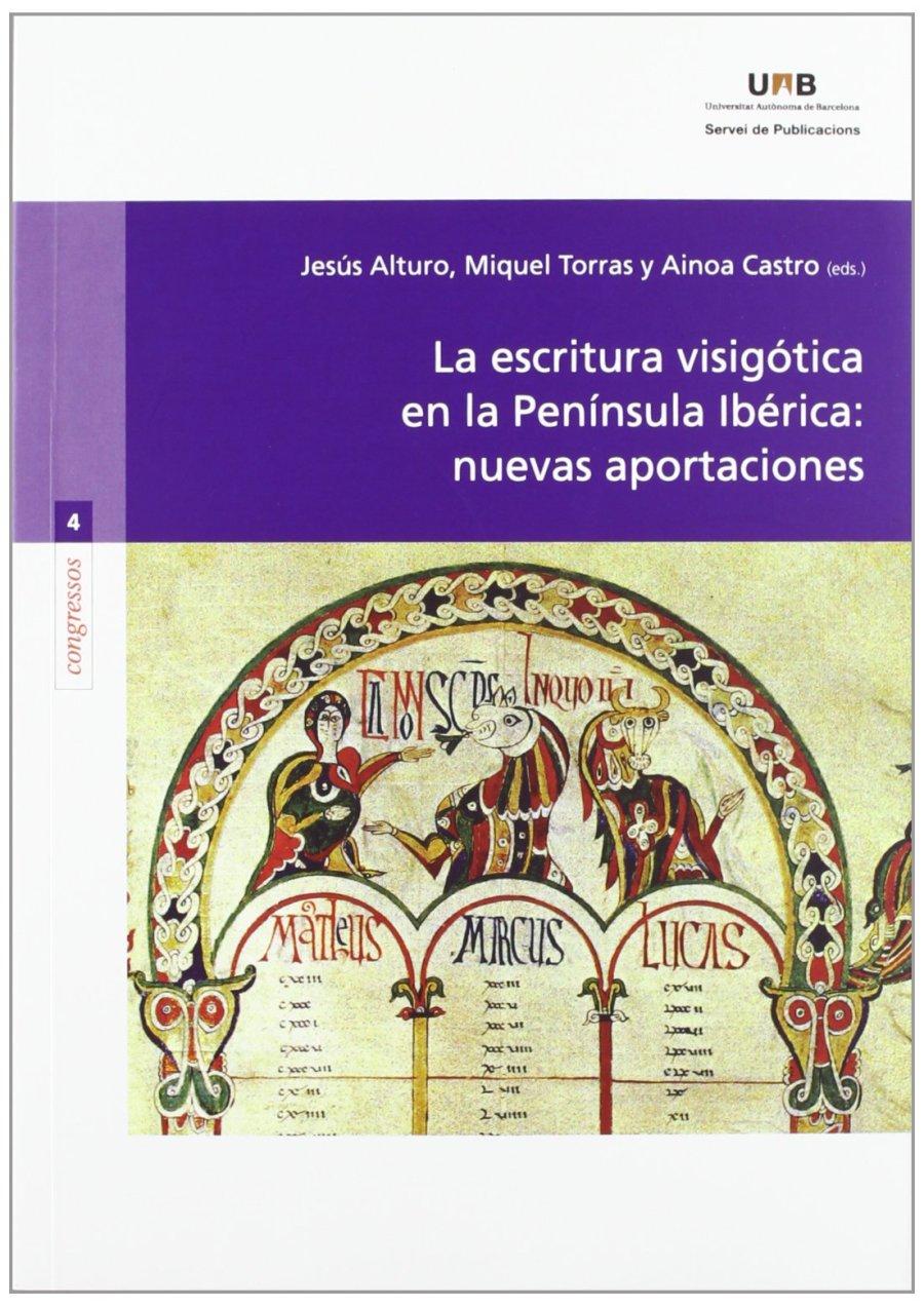 La escritura visigótica en la Península Ibérica Book Cover
