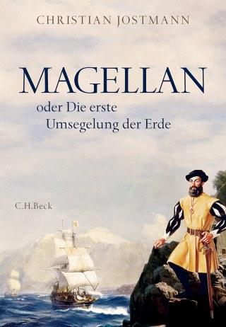 Buch Christian Jostmann Magellan Weltumsegelung und Magellanstraße