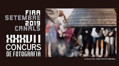 """XXXVII Concurs de Fotografia """"Fira de Setembre 2019"""" de Canals."""