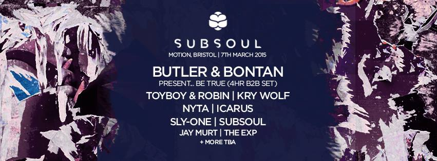 SubSoul present Be True with Josh Butler & Bontan at Motion