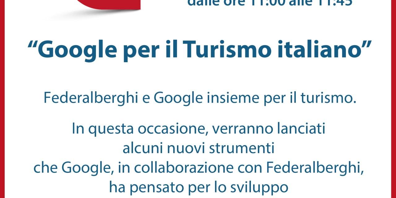 """Federalberghi e Google insieme per il turismo: lunedì 25 gennaio """"Google per il Turismo italiano"""""""