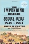 The impending crisis AMerica before the Civil War
