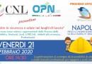 """COMUNICATO: Quarta tappa del """"TOUR DELLA SICUREZZA CNL-OPN"""" il 21 febbraio a Napoli"""