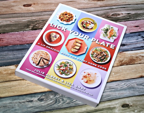 Lick Your Plate: A Lip-smackin' Book For Every Home Cook