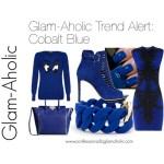 Glam-Aholic Trend Alert: Cobalt Blue