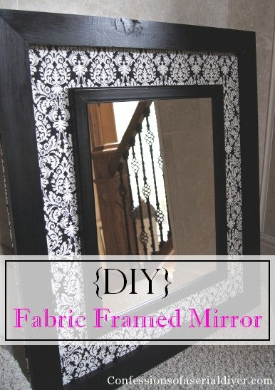 DIY Fabric Framed Mirror Confessions Of A Serial Do It