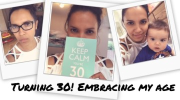 Keep Calm I'm Turning 30 and I am Embracing My Age