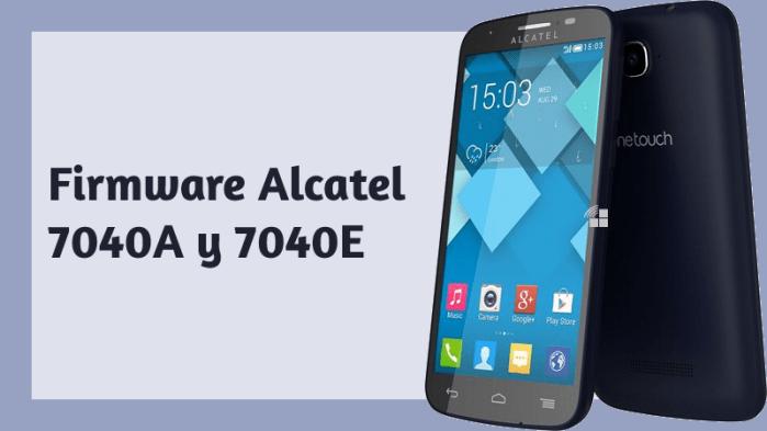 descargar firmware alcatel 7040a 7040e c7 rom stock