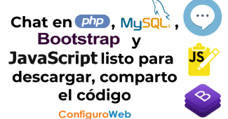 Chat en PHP, MySQL, Bootstrap y Javascript listo para descargar, comparto el código