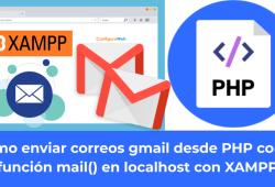 Como enviar correos gmail desde PHP con la función mail en localhost con XAMPP