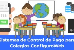 Sistemas de Control de Pago para Colegios