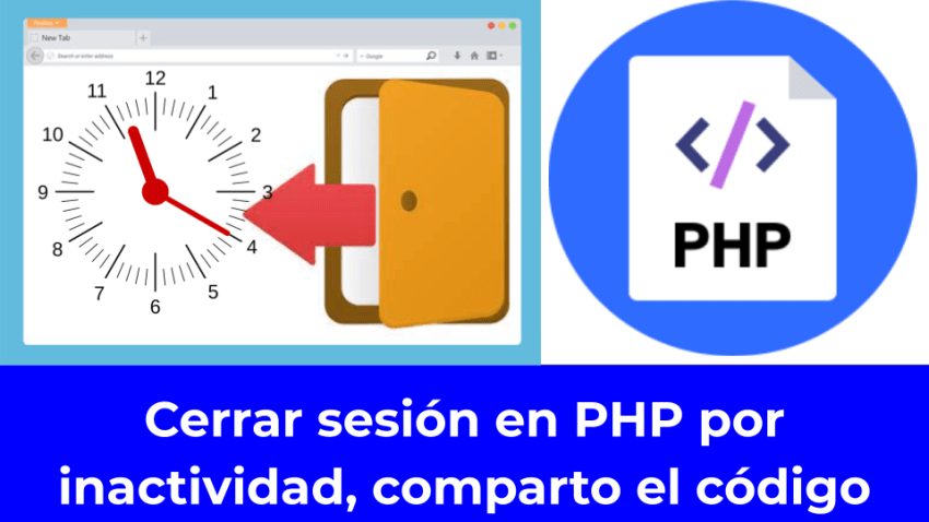 Cerrar sesión en PHP por inactividad, comparto el código