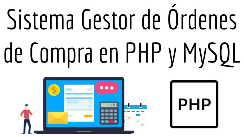 Sistema Gestor de Ordenes de Compra en PHP y MySQL