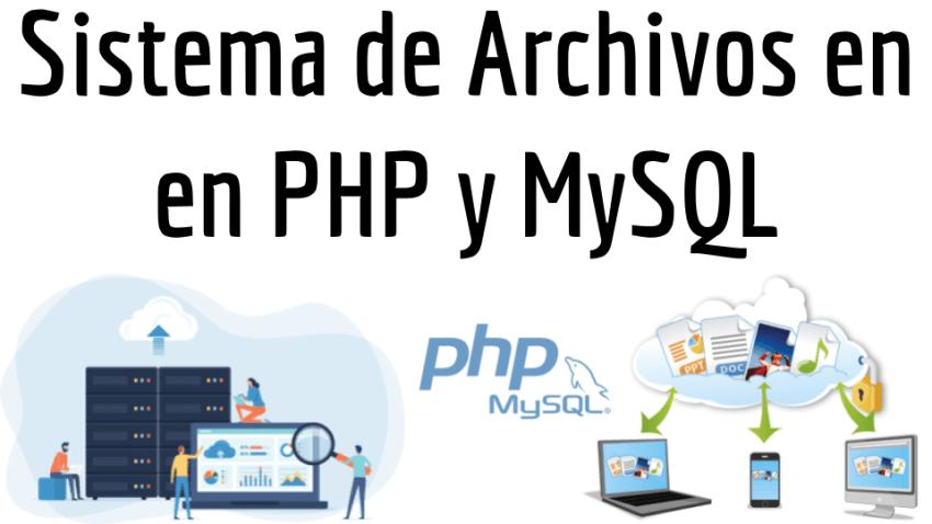 Sistema de Archivos en en PHP y MySQL