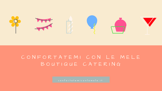 Boutique Catering - vuoi fare un party?