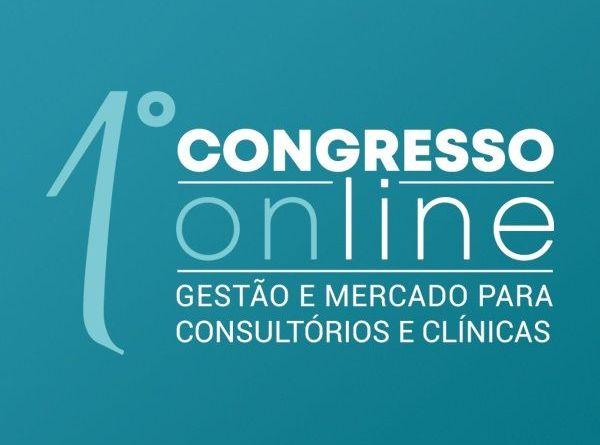 1º Congresso Online Gestão e Mercado para Consultórios e Clínicas