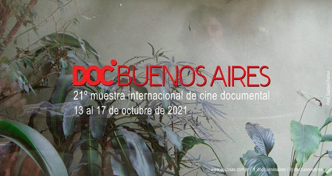 DOC BUENOS AIRES 2021 (01): LA INSISTENCIA