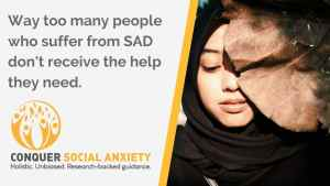 Most people with social anxiety never receive the help they need in order to overcome the disorder.