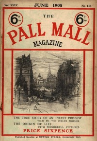Pall Mall magazine from 1905
