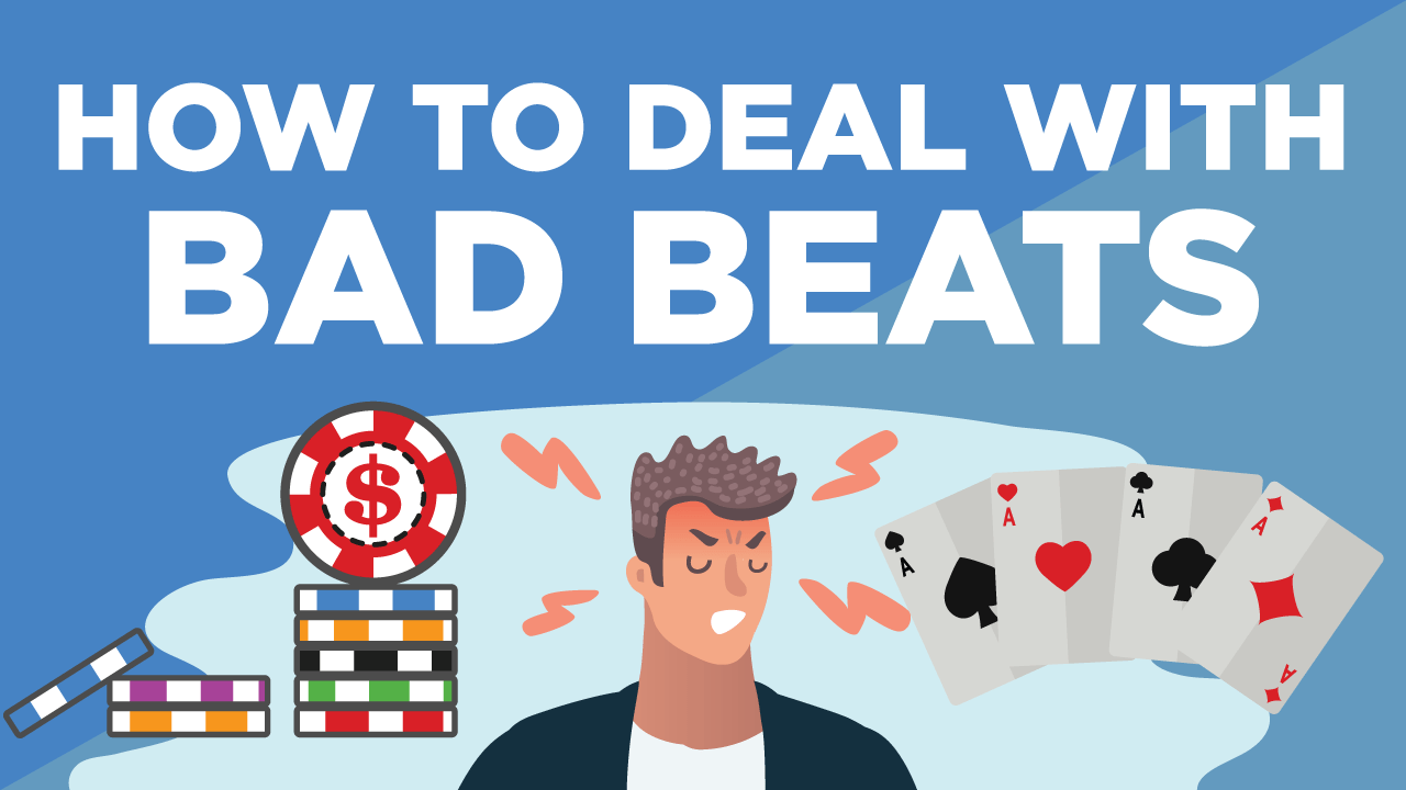 7 Tips to Overcome Bad Beats in Poker