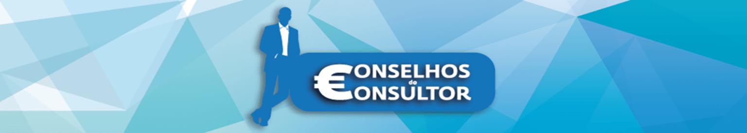 Conselhos do Consultor – As suas Finanças Pessoais
