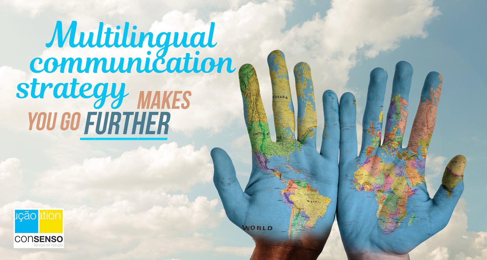 Multilingual Communication Strategy: Consenso Global - Translation Services