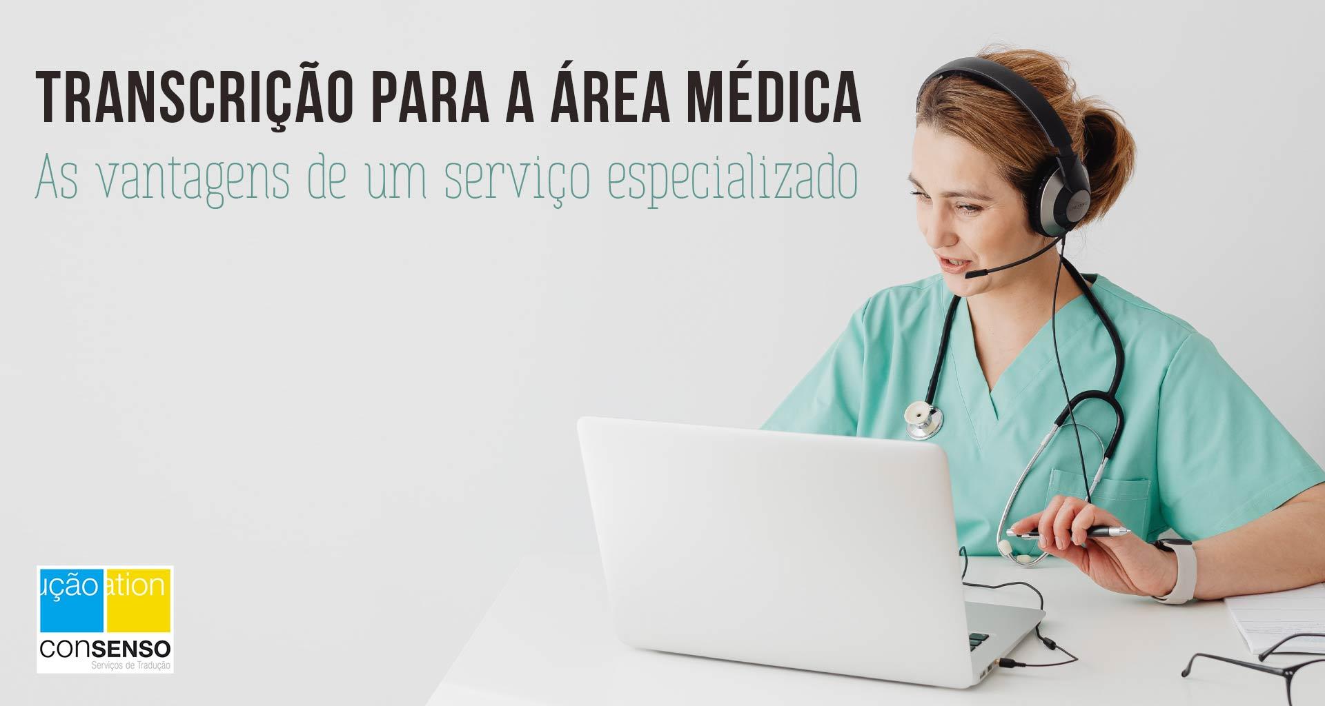 Serviços de transcrição para a área médica