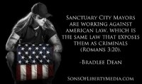 Sanctuary cities operate outside the law and in violation of it. The toleration of this constitutes treason.