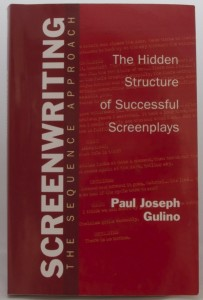 Paul Gulino - Screenwriting The Sequence Approach