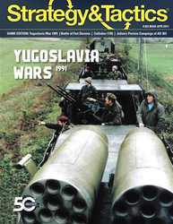 S&T Issue #303 featuring War Returns to Europe: Yugoslavia 1991 (new from Decision Games)