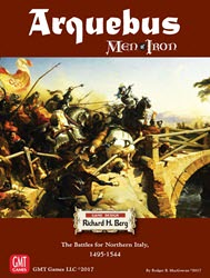 Arquebus: Men of Iron, Volume IV (new from GMT Games)
