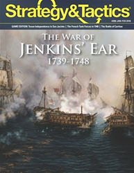 Strategy & Tactics, Issue 308: The War of Jenkins' Ear (new from Decision Games)