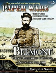 Paper Wars, Issue 87: Belmont – Grants Baptism Of Fire