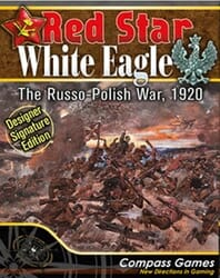 Red Star/White Eagle, Designer Signature Edition (new from Compass Games)