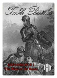 Table Battles Expansion No. 1: Wars of the Roses (new from Hollandspiele)