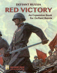 Defiant Russia: Red Victory (new from Avalanche Press)
